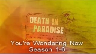 You're Wondering Why (Death In Paradise) Long Version