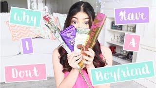 Why I Don't Have A Boyfriend | Janina Vela