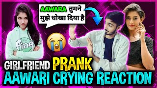 Girlfriend Prank On AAWARI Crying Reaction Funny Movement Garena Free Fire