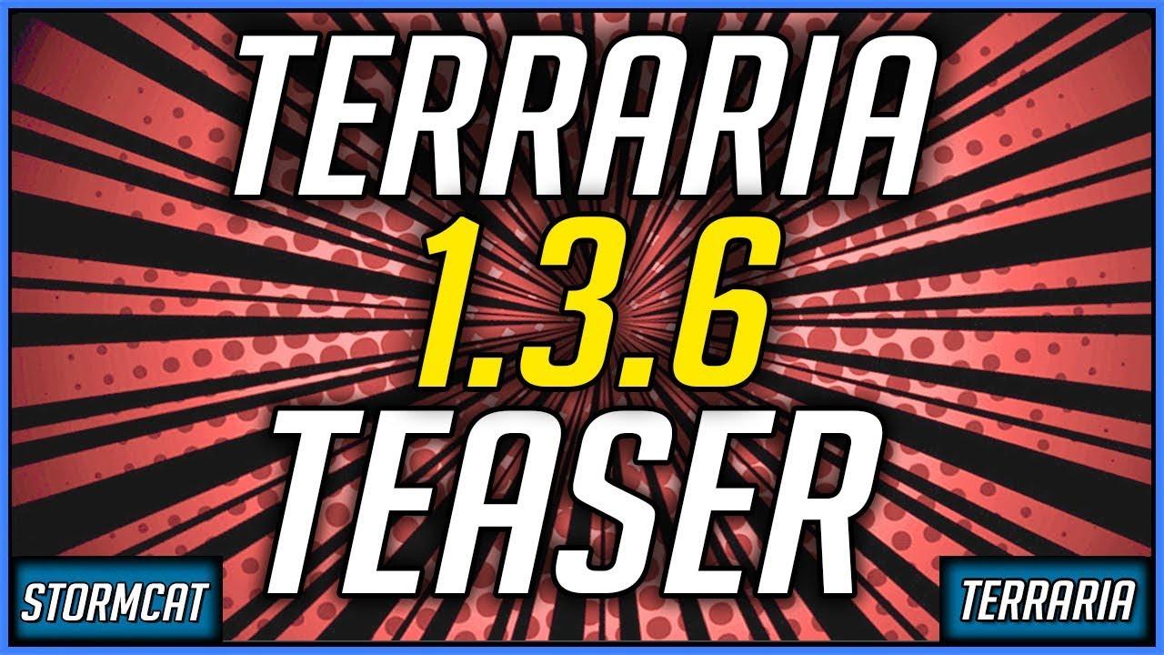 TERRARIA 1 3 6 TEASER 2019 - NEW CONSOLE TERRARIA UPDATE 2019