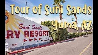 Suni Sands RV Resort Tour (Encore) Yuma AZ