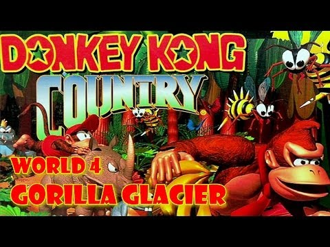 Donkey Kong Country (101%) Let's Play: World 4 (Gorilla Glacier)