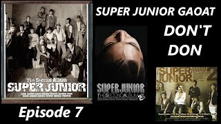 GAOAT SUPER JUNIOR Episode 7: Don't Don Full Album Reaction/Review