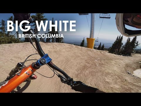 Opening Day at a New Bike Park!  Big White | Kelowna B.C. - My Impressions