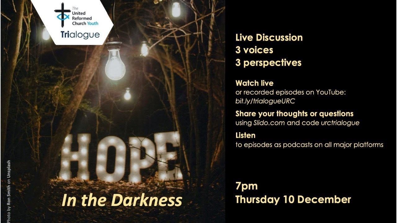 Download URC Youth Trialogue Season 2 Episode 7 Hope in the Darkness