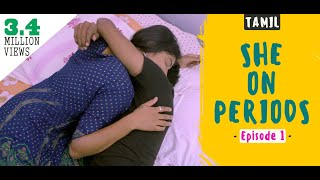 She On Periods - New Tamil Web Series | Popular & Most Viewed | PLAY TM TAMIL