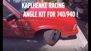 KAPLHENKE RACING VOLVO 740/940 QUICK STEER ANGLE KIT REVIEW !