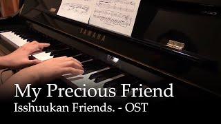 My Precious Friend - Isshuukan Friends Ost [piano]