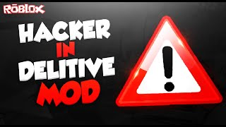 ROBLOX - HACKER IN DELITIVE MOD | GROSS EXPLOITER