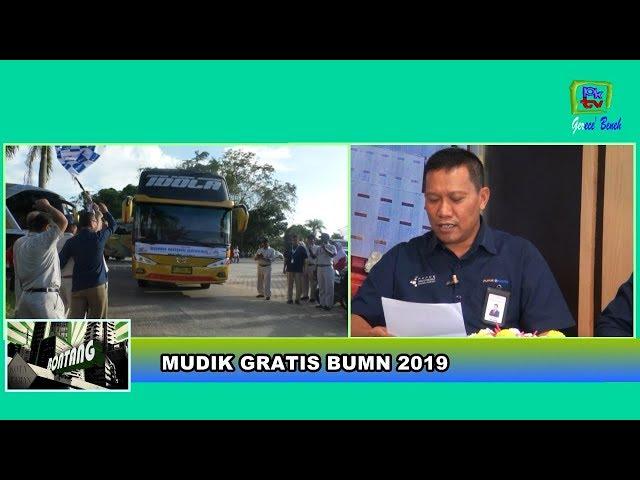 PROGRAM MUDIK GRATIS BUMN 2019