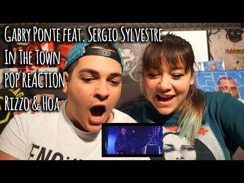 POP REACTION • Gabry Ponte feat. Sergio Sylvestre - In The Town • Rizzo & Hoa