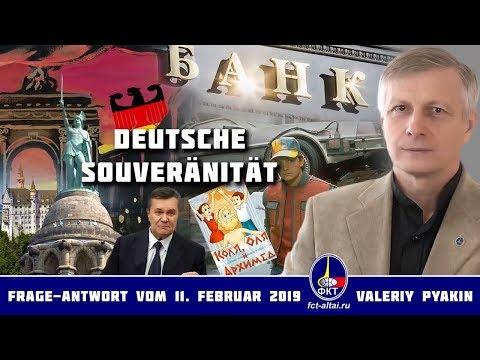 Wie erlangt Deutschland seine Souveränität wieder (Valeriy Pyakin 11.2.2019)