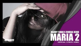 Maria Two - Daddy Shaq feat. Rubba.Bend