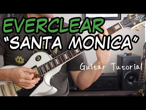 Everclear  - Santa Monica - Guitar Lesson (STUPID EASY!)