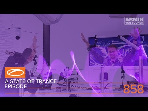 A State Of Trance Episode 858 (#ASOT858) – Armin van Buuren