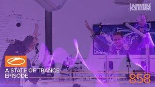 a state of trance episode 858 asot858 – armin van buuren