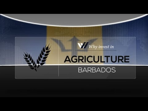 Agriculture  Barbados - Why invest in 2015