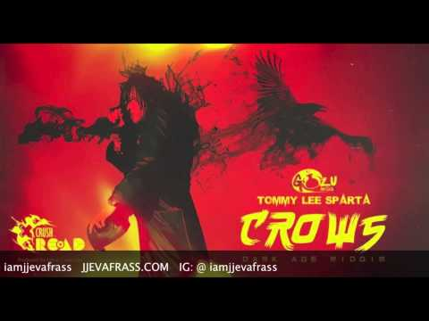 Tommy Lee Sparta - Crows | Dark Age Riddim | September 2014