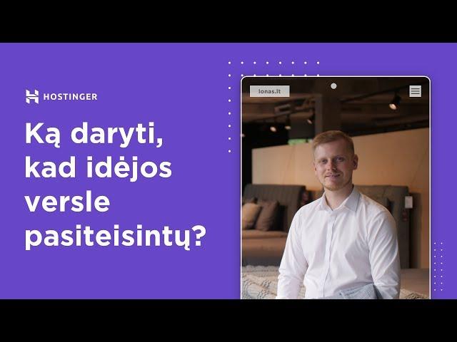 Ką daryti, kad idėjos versle pasiteisintų?   UAB