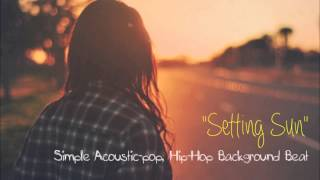 """Setting Sun"" Simple Acoustic Pop Background Music"
