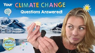 I'm a Kid...Does Climate Change Affect Me? Kimberley Miner Answers Your Questions! | Camp GoldieBlox