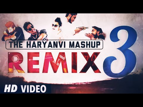 The Haryanvi Mashup 3 (REMIX) DJ Song 2017 | DJ Karan | I am Desi