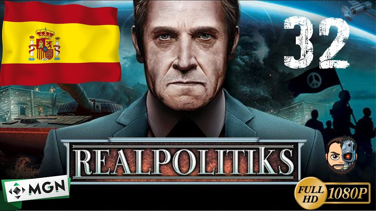 CONQUISTANDO EN AFRICA Y EUROPA (España) #32 - Realpolitiks - 1080p Gameplay en ESPAÑOL