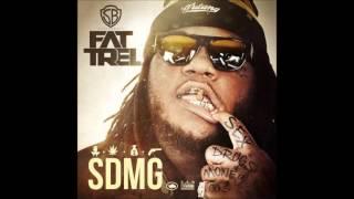 Fat trel -No Lames SMDG