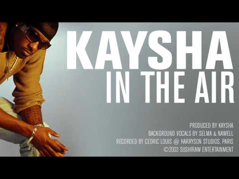 Kaysha - In the air [Official Audio]