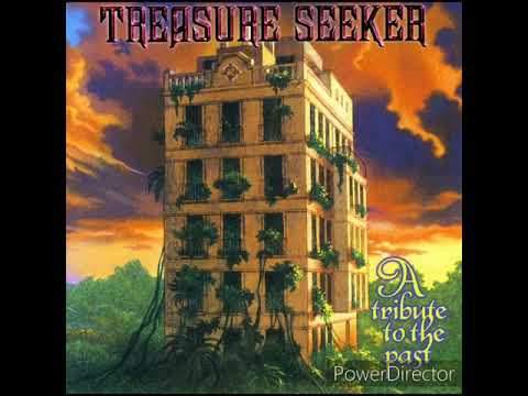 A Tribute To The Past - Treasure Seeker