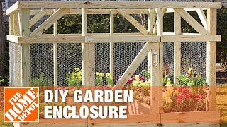 DIY Garden Enclosure | How to Keep Animals Out of Your Garden | The Home Depot