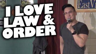 Law & Order (uncensored ad lib)