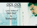 "BOHEMIA - Lyrics Video of Song 'Gol Gol' By ""Bohemia"""
