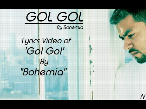 BOHEMIA - Lyrics Video of Song 'Gol Gol' By
