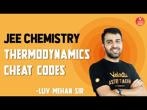 JEE Chemistry - Thermodynamics Cheat Codes - Allowed In JEE | IIT JEE Mains 2020 | JEE Advanced 2020