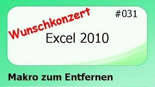 Excel 2010 Wunschkonzert #031 Makro zum Entfernen [deutsch]