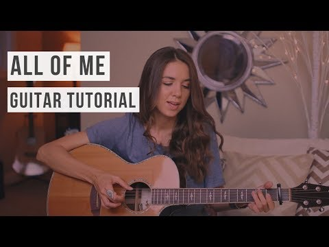 All of Me - John Legend // Guitar Tutorial (Easy chords, strumming & fingerpicking)