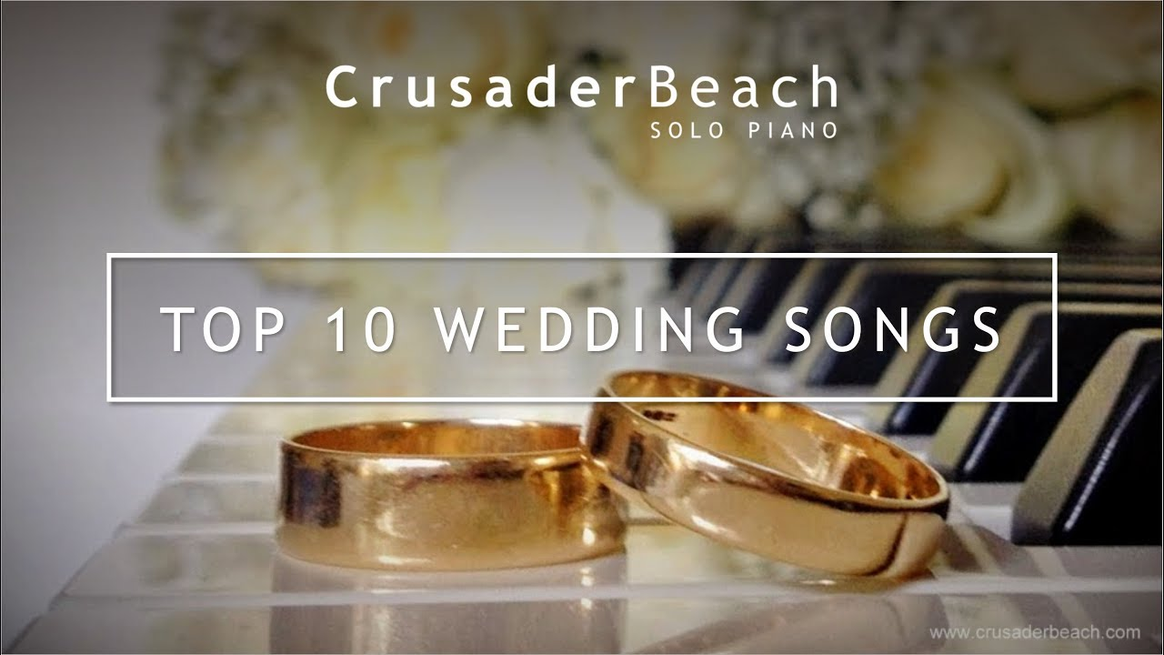 Top 10 Wedding Songs For Walking Down The Aisle