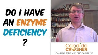 How Do I Know If I Have An Enzyme Deficiency?