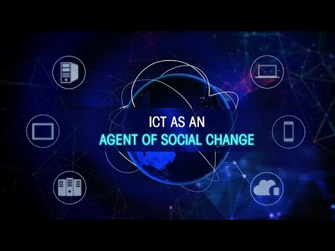 ICT as an agent of Social Change