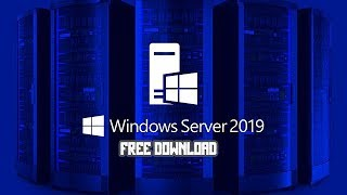 Windows Server 2019 ISO Free Download