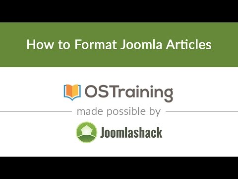 Joomla Beginner Class, Lesson #11: How To Format Joomla Articles