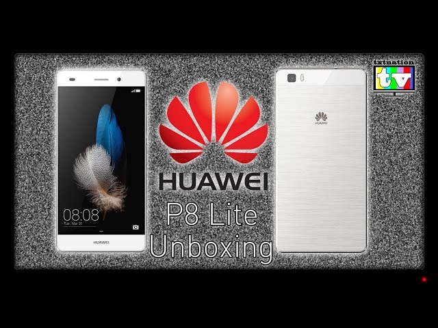 Huawei P8 Lite Unboxing and Initial Thoughts