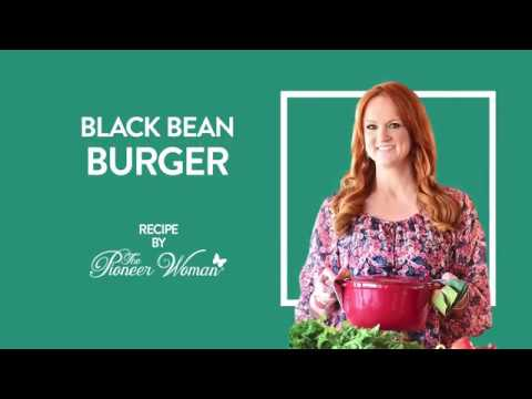 Pioneer Woman - Black Bean Burger Recipe