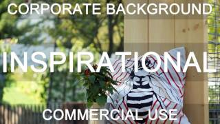 Royalty Free Music - Corporate Piano Background   Upbeat & Inspirational (DOWNLOAD:SEE DESCRIPTION)(DOWNLOAD + LICENSE: http://bit.ly/1I98b0A Royalty Free Music: Inspirational   Positive   Motivational (CATEGORY: http://bit.ly/1GOHzH3) MUSIC PACKS ..., 2017-02-16T08:34:07.000Z)