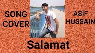 Salamat karaoke Cover by Asif Hussain