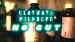 """GlayWaye & MilkBopp - """"No Cut"""" @ShotBySlipz"""
