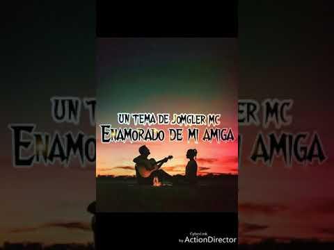 Enamorado de mi amiga rap romántico x jomgler Mc c.y.s.estudios romantimusic.com