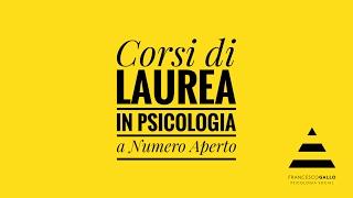 Diventare Psicologo: Orientarsi - #APPENDICE - Corsi di Laurea in Psicologia a Numero Aperto