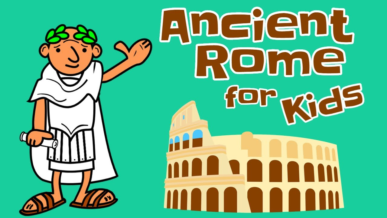 Ancient Rome for Kids - YouTube
